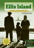 Ellis Island: An Interactive History Adventure  2013 edition cover