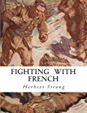 Fighting with French  N/A 9781490338064 Front Cover