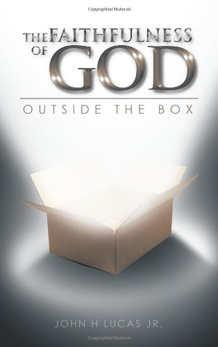 Faithfulness of God Outside the Box  2013 9781490705064 Front Cover