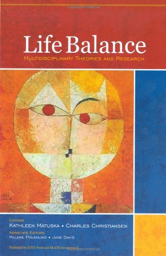 Life Balance Multidisciplinary Theories and Research  2009 edition cover