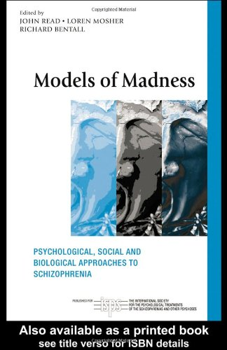Models of Madness Psychological, Social and Biological Approaches to Schizophrenia  2004 edition cover