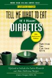 Tell Me What to Eat If I Have Diabetes, Fourth Edition Nutrition You Can Live With 4th 2014 (Revised) edition cover