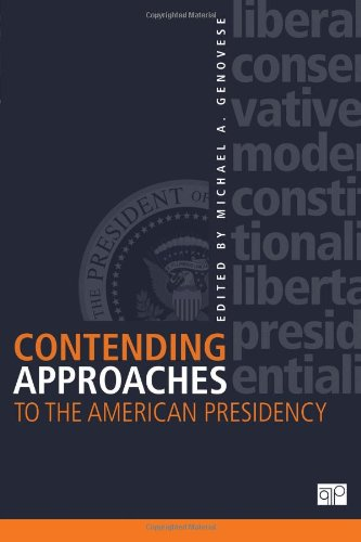 Contending Approaches to the American Presidency   2012 (Revised) edition cover