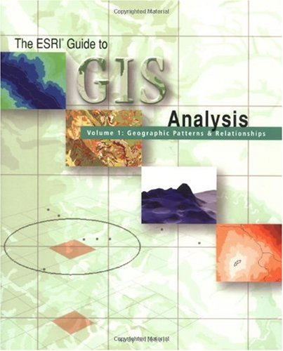 ESRI Guide to GIS Analysis Geographic Patterns and Relationships  1999 edition cover