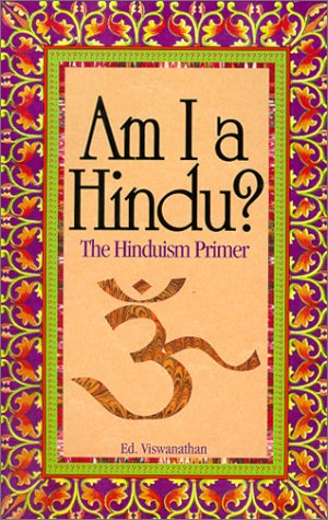 Am I a Hindu? : The Hinduism Primer 1st 1992 9781879904064 Front Cover