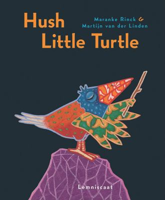 Hush Little Turtle  N/A 9781935954064 Front Cover