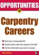 Opportunities in Carpentry Careers   2007 9780071476065 Front Cover