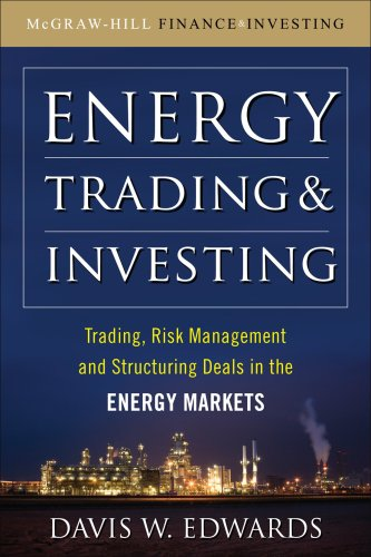 Energy Trading and Investing Trading, Risk Management and Structuring Deals in the Energy Market  2010 edition cover