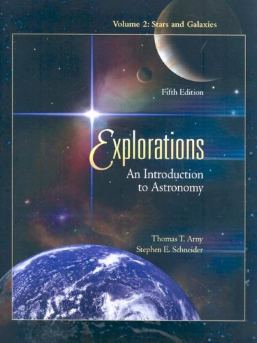 Explorations Vol. 2 : An Introduction to Astronomy 5th 2008 edition cover