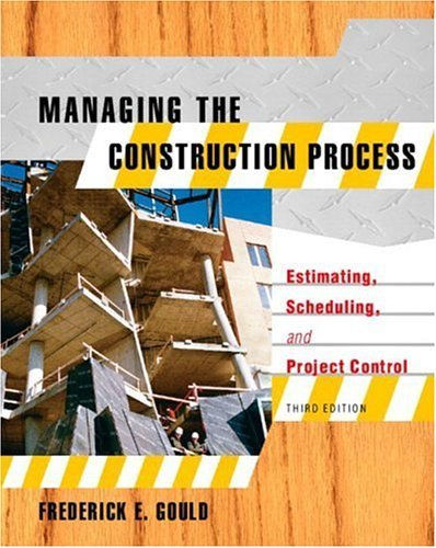 Managing the Construction Process Estimating, Scheduling, and Project Control 3rd 2005 edition cover