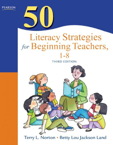 50 Literacy Strategies for Beginning Teachers, 1-8  3rd 2012 edition cover