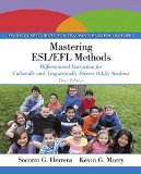 Mastering ESL/EFL Methods Differentiated Instruction for Culturally and Linguistically Diverse (CLD) Students 3rd 2016 9780133862065 Front Cover
