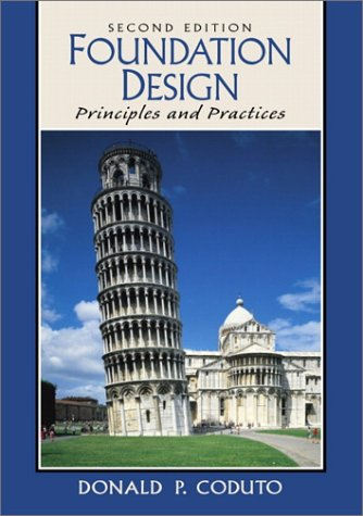 Foundation Design Principles and Practices 2nd 2001 (Revised) edition cover