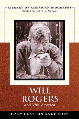 Will Rogers and His America   2011 edition cover