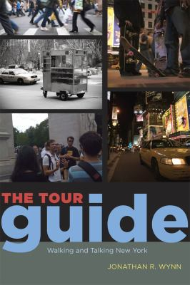 Tour Guide Walking and Talking New York  2011 9780226919065 Front Cover