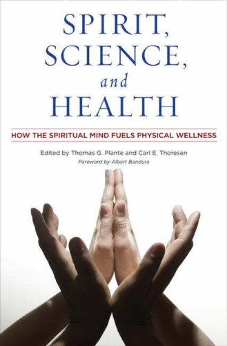 Spirit, Science, and Health How the Spiritual Mind Fuels Physical Wellness  2007 edition cover