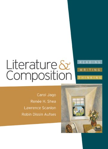 Literature and Composition Reading - Writing - Thinking N/A edition cover