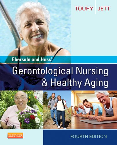 Ebersole and Hess' Gerontological Nursing and Healthy Aging  4th 2014 9780323096065 Front Cover