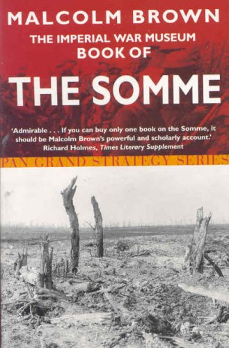 The Imperial War Museum Book of the Somme (Pan Grand Strategy Series) N/A edition cover
