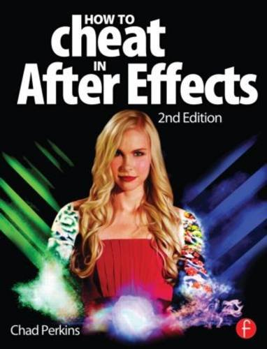 How to Cheat in after Effects  2nd 2013 (Revised) edition cover