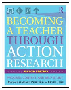 Becoming a Teacher Through Action Research Process, Context, and Self-Study 2nd 2010 (Revised) edition cover