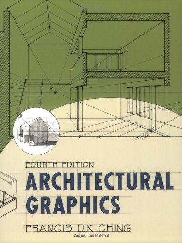 Architectural Graphics  4th 2003 (Revised) edition cover