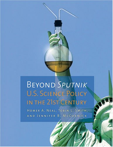Beyond Sputnik U. S. Science Policy in the Twenty-First Century  2008 edition cover