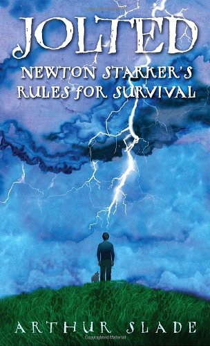 Jolted: Newton Starker's Rules for Survival  N/A 9780553495065 Front Cover