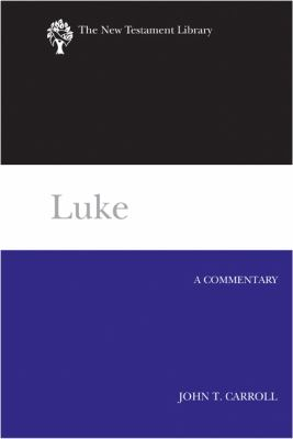 Luke A Commentary  2012 edition cover