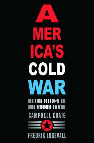 America's Cold War The Politics of Insecurity  2009 edition cover