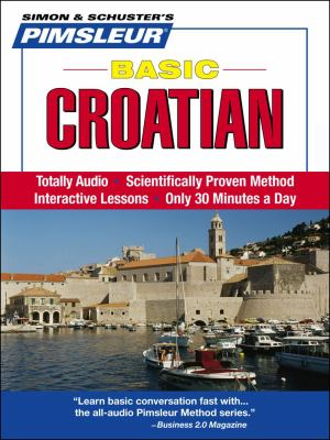 Basic Croatian: Learn to Speak and Understand Croatian With Pimsleur Language Programs  2008 edition cover