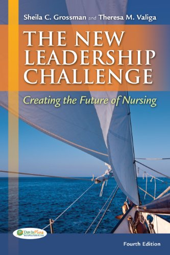 New Leadership Challenge Creating the Future of Nursing 4th 2013 (Revised) 9780803626065 Front Cover