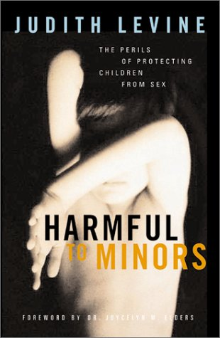 Harmful to Minors The Perils of Protecting Children from Sex  2002 edition cover