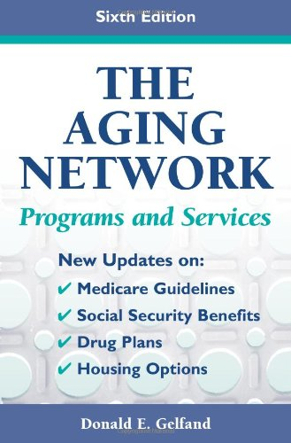 Aging Network Programs and Services 6th 2006 9780826102065 Front Cover