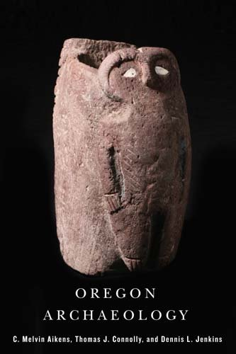 Oregon Archaeology   2011 edition cover