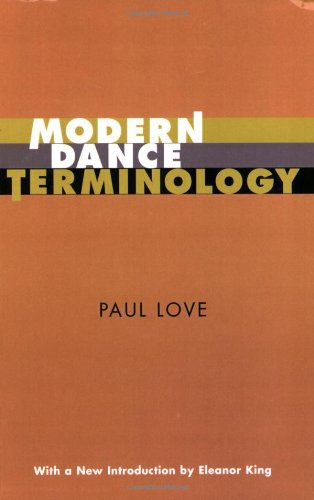 Modern Dance Terminology The ABC's of Modern Dance as Defined by Its Originators N/A 9780871272065 Front Cover