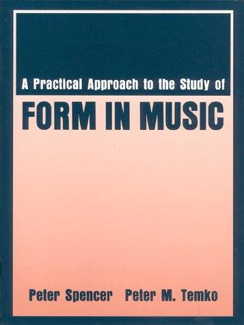 Practical Approach to the Study of Form in Music  N/A edition cover