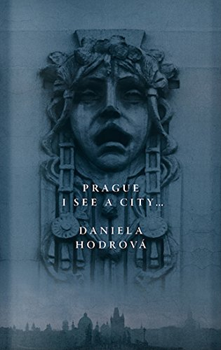 Prague, I See a City...  N/A 9780956889065 Front Cover