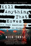 Kill Anything That Moves The Real American War in Vietnam  2014 edition cover