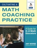 Cultivating a Math Coaching Practice A Guide for K-8 Math Educators  2009 edition cover