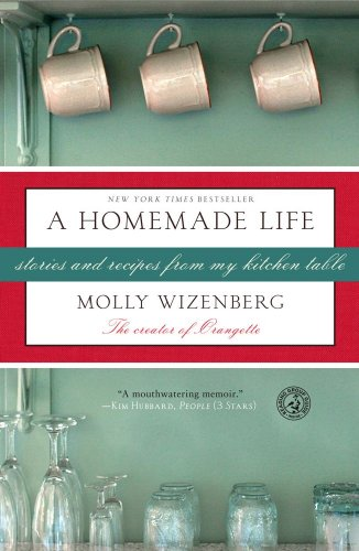Homemade Life Stories and Recipes from My Kitchen Table  2013 edition cover