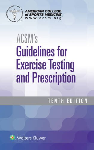 ACSM's Guidelines for Exercise Testing and Prescription  10th 2018 (Revised) 9781496339065 Front Cover
