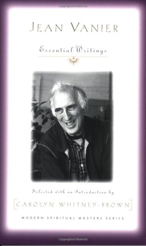 Jean Vanier Essential Writings  2008 edition cover