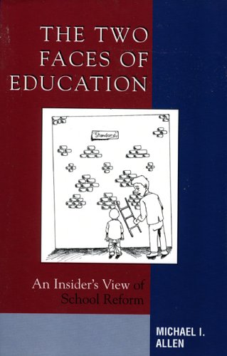 Two Faces of Education An Insider's View of School Reform  2006 edition cover