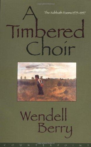 Timbered Choir The Sabbath Poems, 1979-1997 N/A edition cover