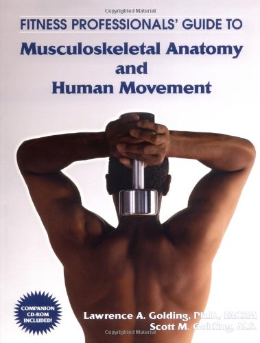 Fitness Professional's Guide to Musculoskeletal Anatomy and Human Movement  2003 edition cover