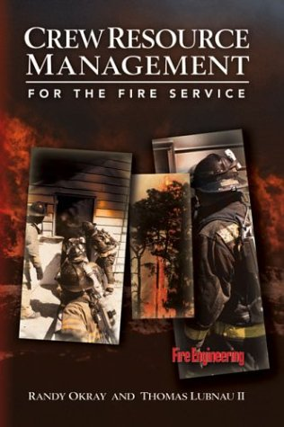 Crew Resource Management for the Fire Service   2004 edition cover