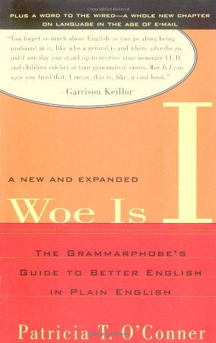 Woe Is I The Grammarphobe's Guide to Better English in Plain English 2nd 2003 (Expanded) edition cover