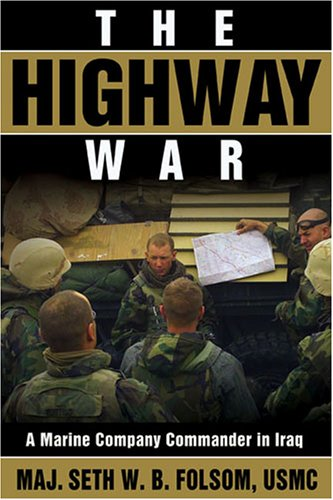 Highway War A Marine Company Commander in Iraq N/A edition cover