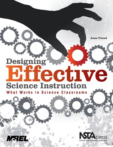 Designing Effective Science Instruction What Works in Science Classrooms  2010 edition cover